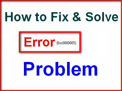 SOLVED] Windows Error Code 0xc0000005 PC OS Problem