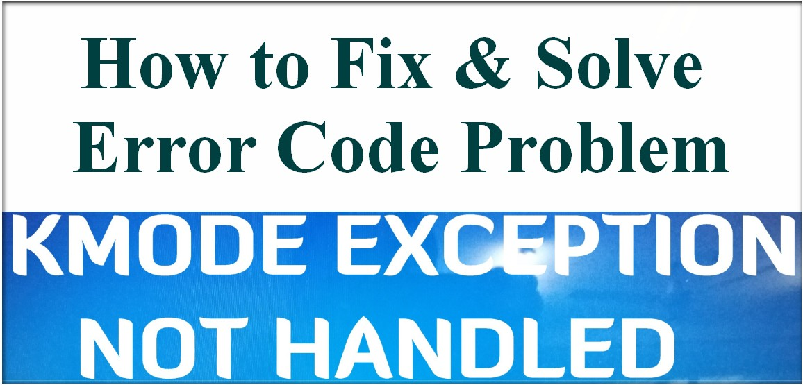 Image Result For Pc Error Kmode Exception Not Handleda
