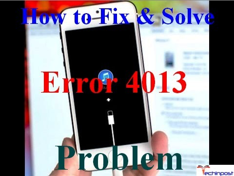 FiXED] iPhone Error 4013 Code Device iTunes Issue (100% Working)