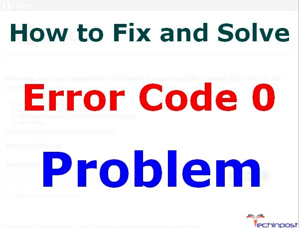 SOLVED] Error Code 0 Problem Issue (100% Working) - TechinPost