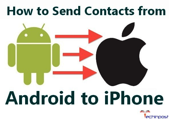 send files from android to iphone guide how to send contacts from android to iphone apple 19451