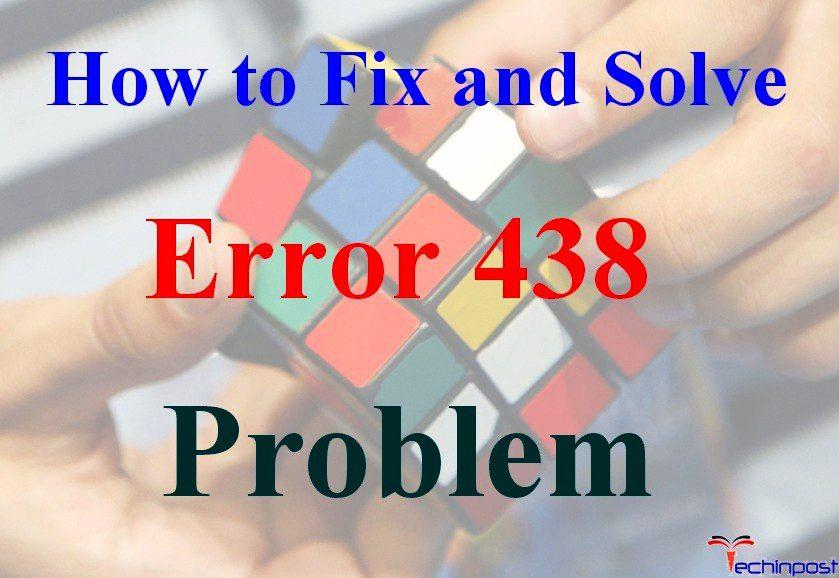 FIXED] Microsoft Runtime Error 438 Windows PC Code Issue
