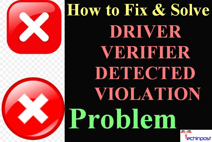 FIXED] DRIVER VERIFIER DETECTED VIOLATION Windows Error Issue