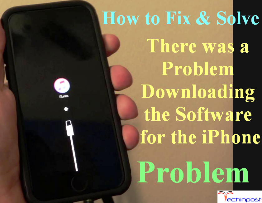 there was a problem downloading the software for the iphone fixed there was a problem downloading the software for 8025