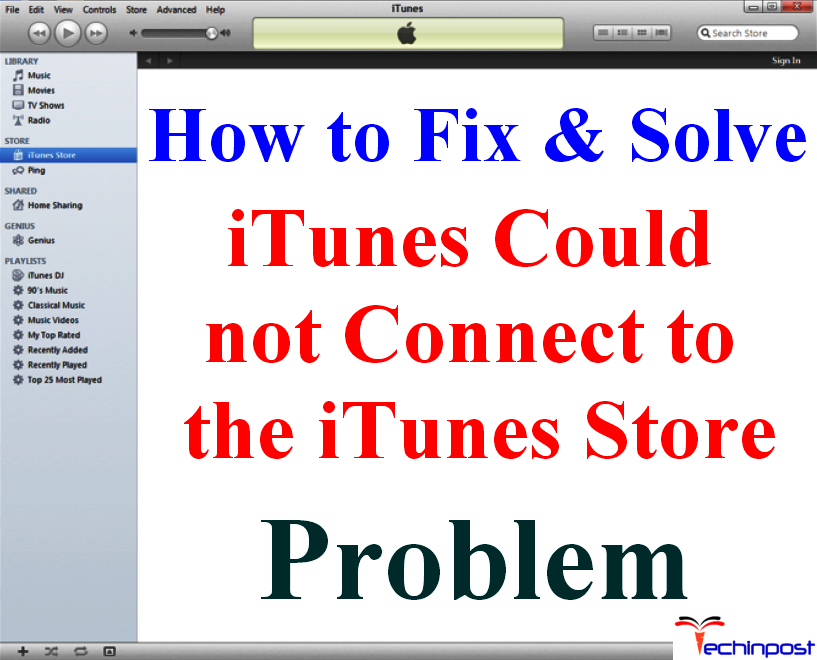 FIXED] Cannot Connect to the iTunes Store Error Issue (100